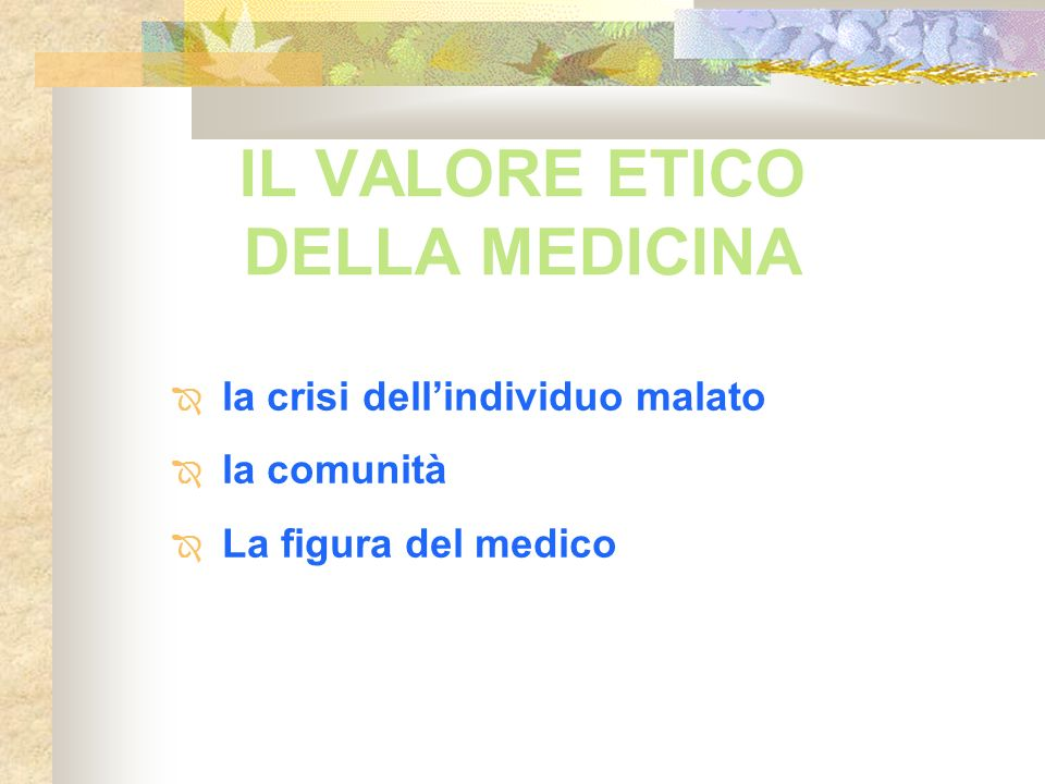 IL VALORE ETICO DELLA MEDICINA