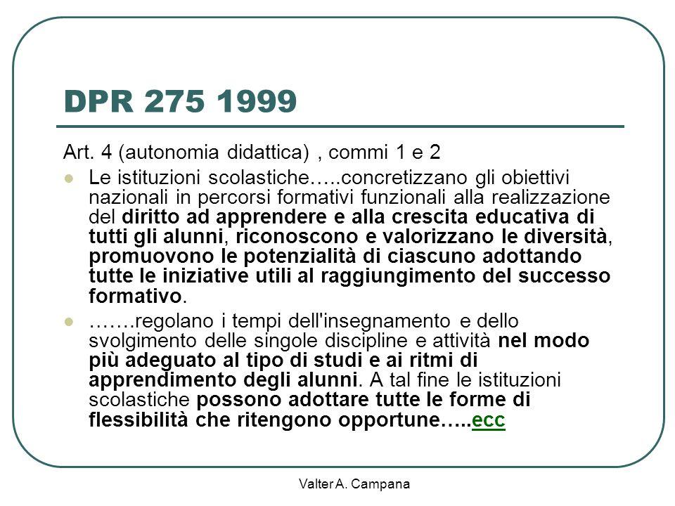 DPR 275 1999 Art. 4 (autonomia didattica) , commi 1 e 2