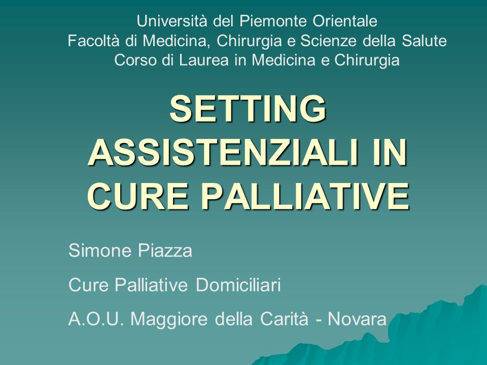 SETTING ASSISTENZIALI IN CURE PALLIATIVE