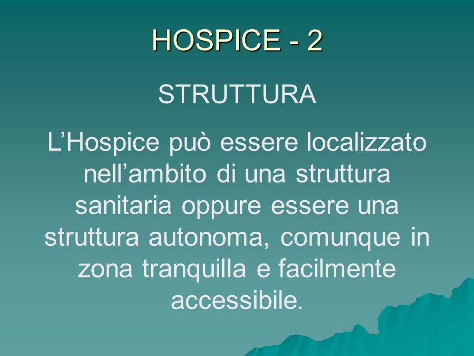 HOSPICE - 2 STRUTTURA.