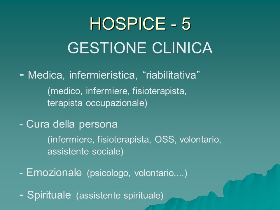 HOSPICE - 5 GESTIONE CLINICA