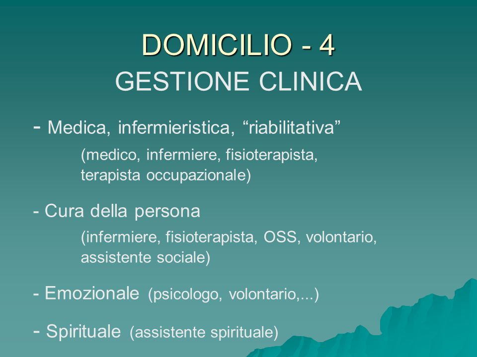 DOMICILIO - 4 GESTIONE CLINICA