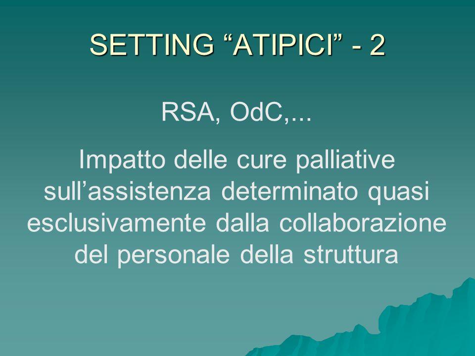 SETTING ATIPICI - 2 RSA, OdC,...