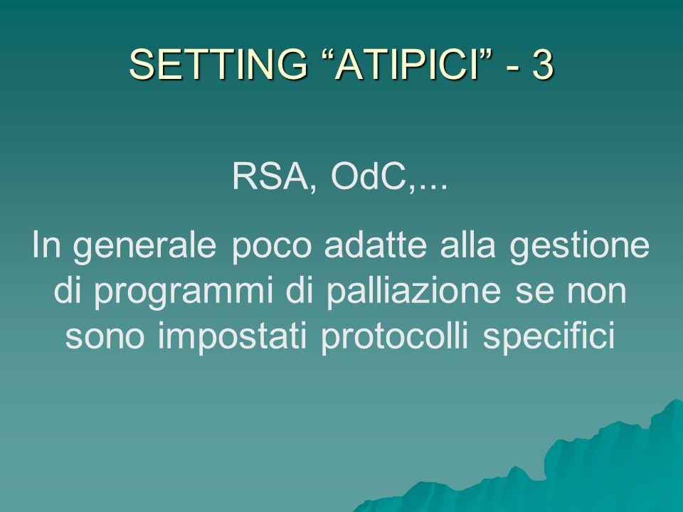 SETTING ATIPICI - 3 RSA, OdC,...