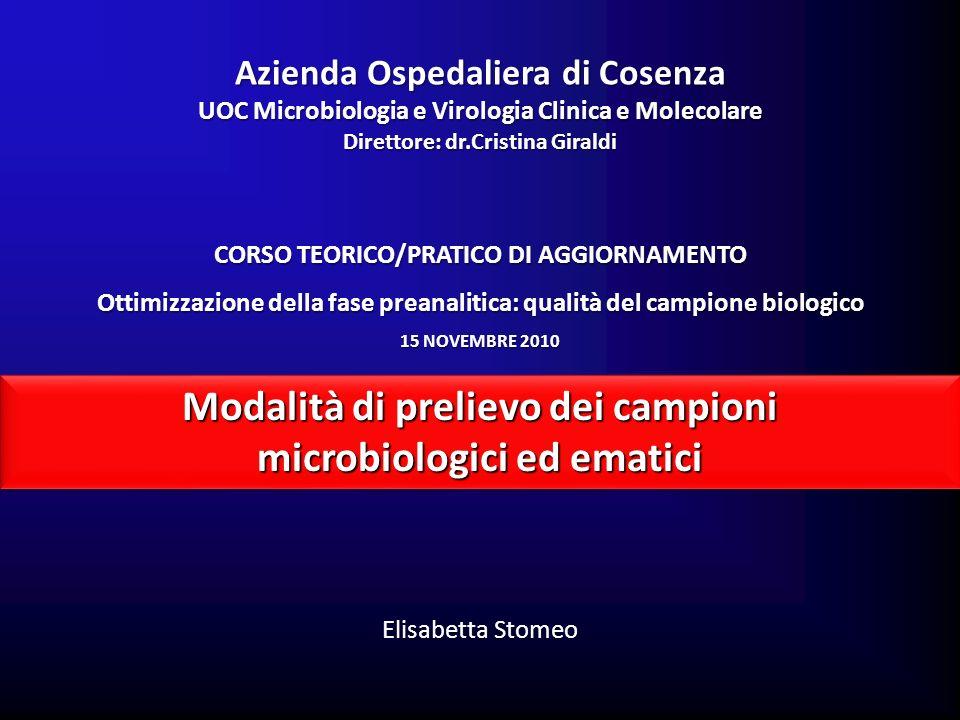 Modalità di prelievo dei campioni microbiologici ed ematici