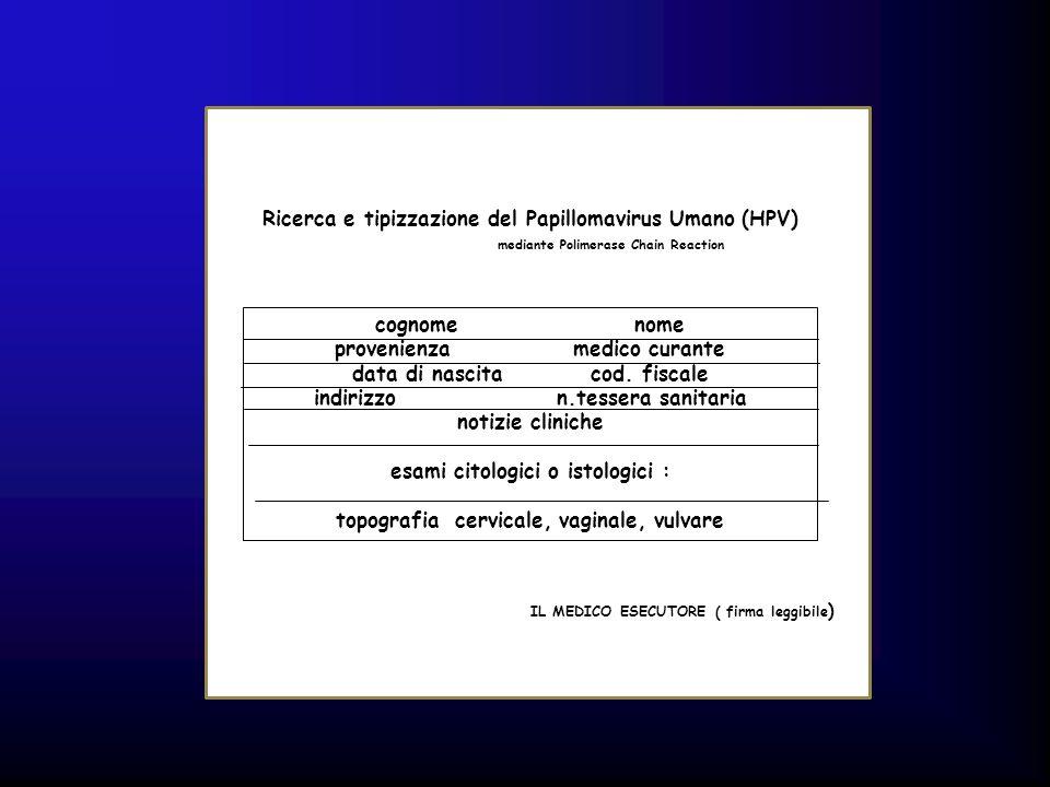 Ricerca e tipizzazione del Papillomavirus Umano (HPV)