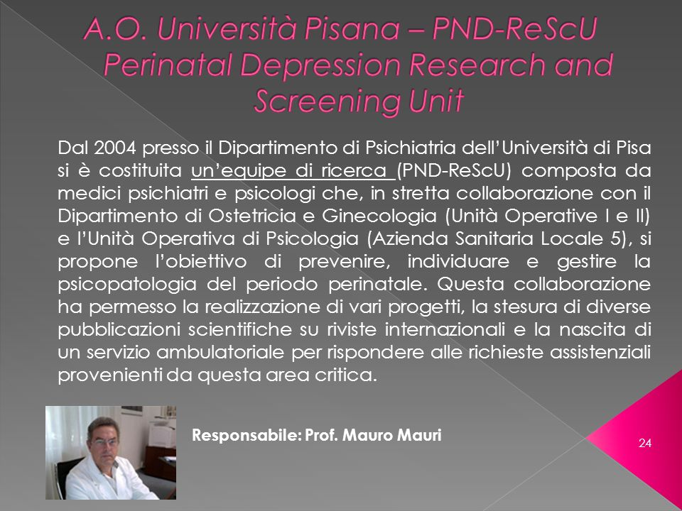 A.O. Università Pisana – PND-ReScU Perinatal Depression Research and Screening Unit