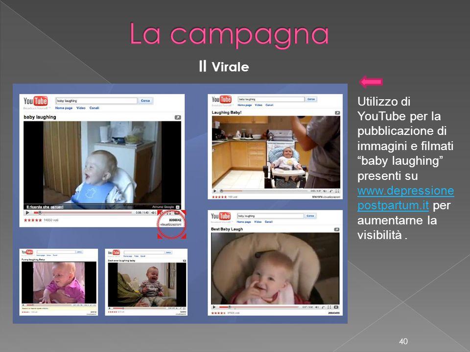 La campagna Il Virale. Utilizzo di YouTube per la pubblicazione di immagini e filmati. baby laughing presenti su.