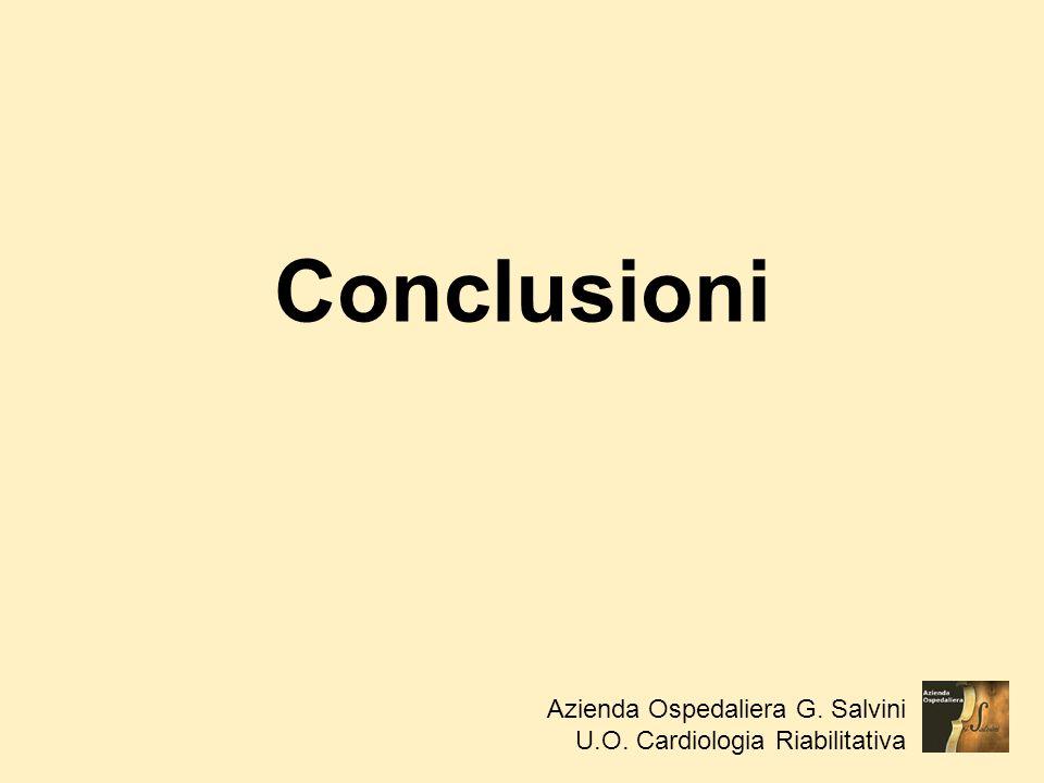 Conclusioni Azienda Ospedaliera G. Salvini