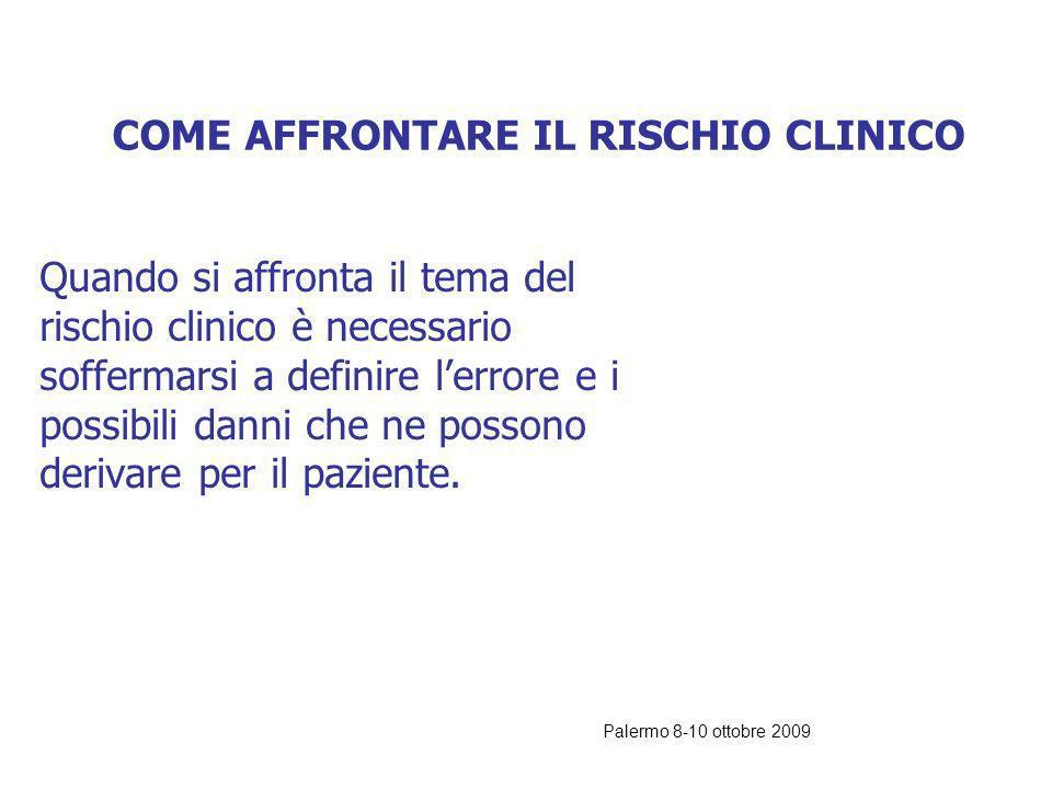 COME AFFRONTARE IL RISCHIO CLINICO