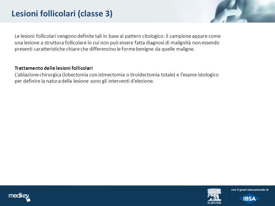 Lesioni follicolari (classe 3)