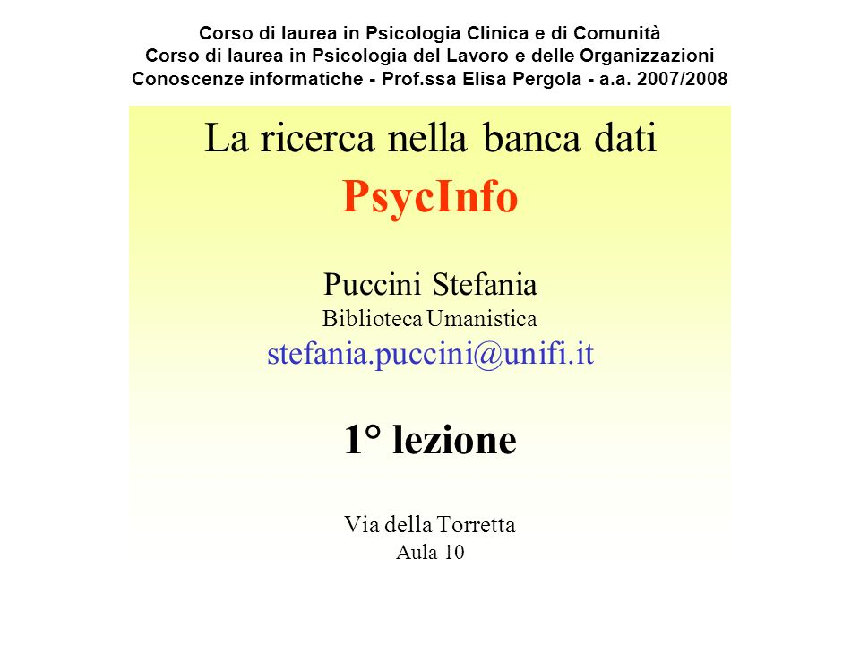 PsycInfo La ricerca nella banca dati 1° lezione Puccini Stefania