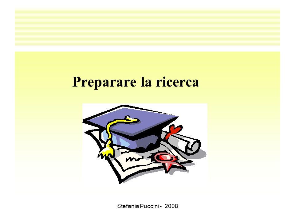Preparare la ricerca Stefania Puccini - 2008