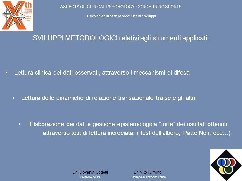 SVILUPPI METODOLOGICI relativi agli strumenti applicati: