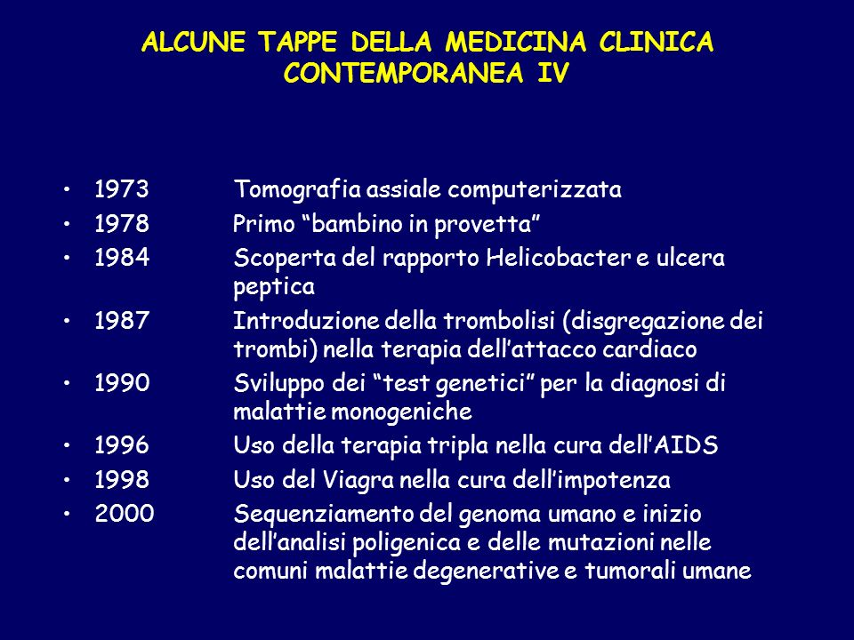 ALCUNE TAPPE DELLA MEDICINA CLINICA CONTEMPORANEA IV