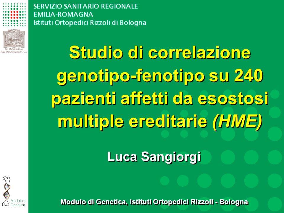 Modulo di Genetica, Istituti Ortopedici Rizzoli - Bologna