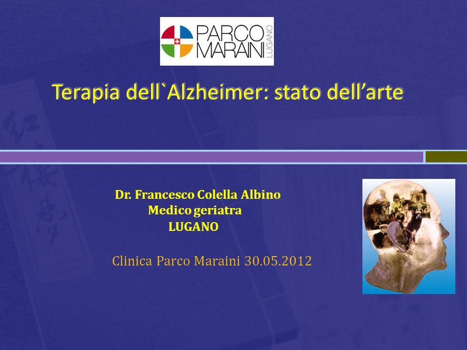 Terapia dell`Alzheimer: stato dell'arte