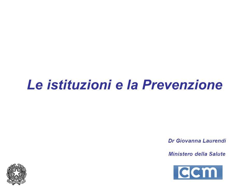 Le istituzioni e la Prevenzione