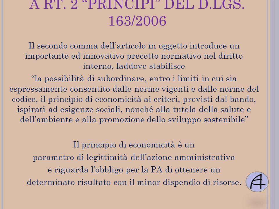 A RT. 2 PRINCIPI DEL D.LGS. 163/2006