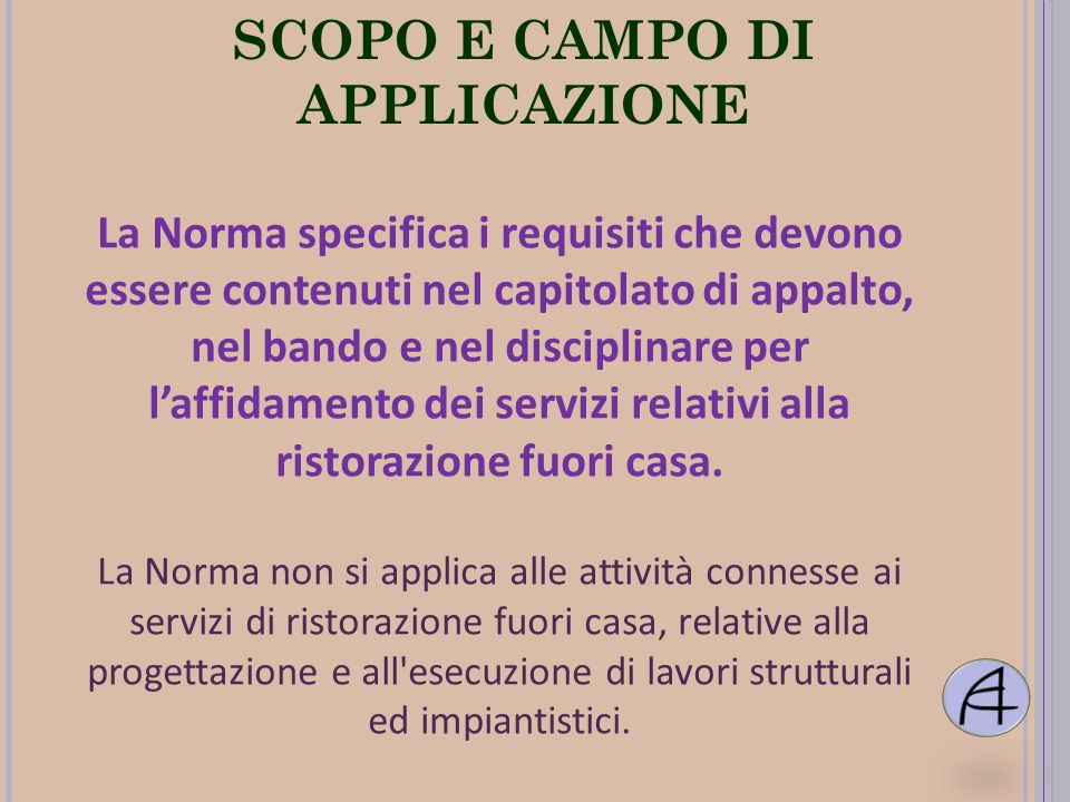 SCOPO E CAMPO DI APPLICAZIONE
