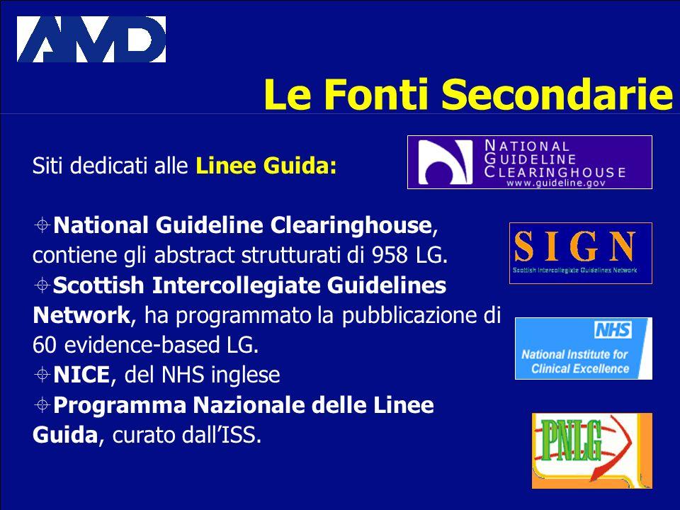 Le Fonti Secondarie Siti dedicati alle Linee Guida: