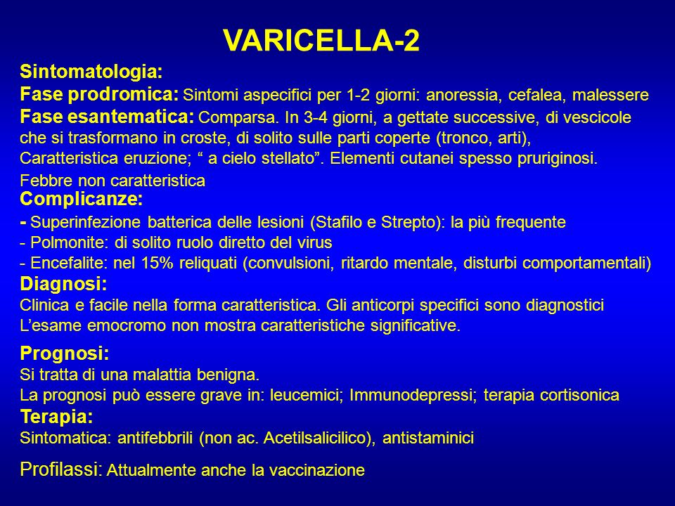 VARICELLA-2 Sintomatologia: