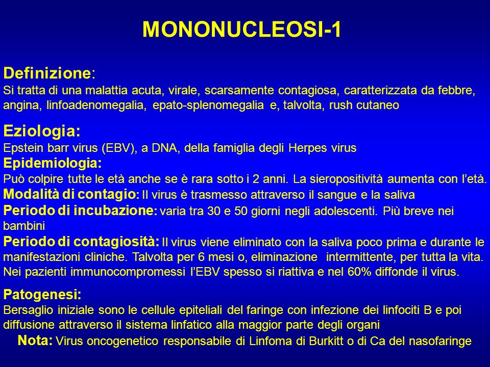 MONONUCLEOSI-1 Definizione: Eziologia: Epidemiologia: