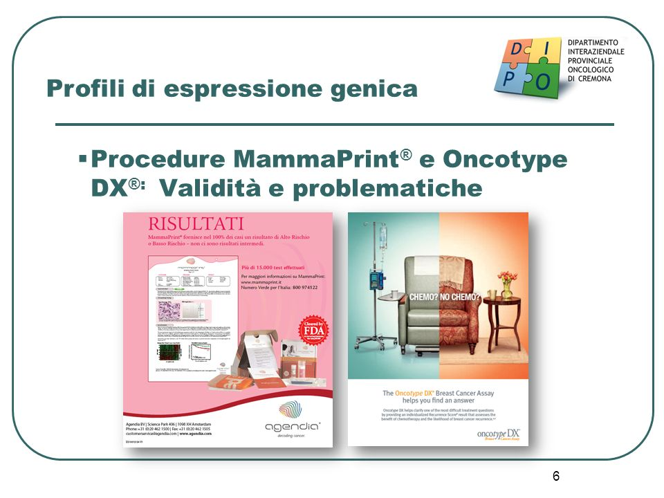 Procedure MammaPrint® e Oncotype DX®: Validità e problematiche