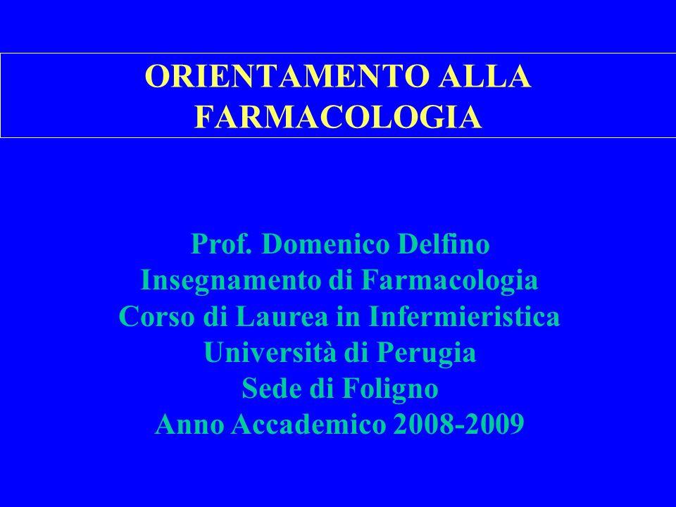 ORIENTAMENTO ALLA FARMACOLOGIA