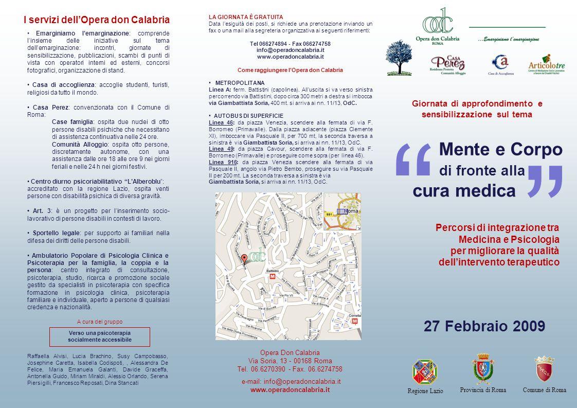 Mente e Corpo cura medica 27 Febbraio 2009 di fronte alla