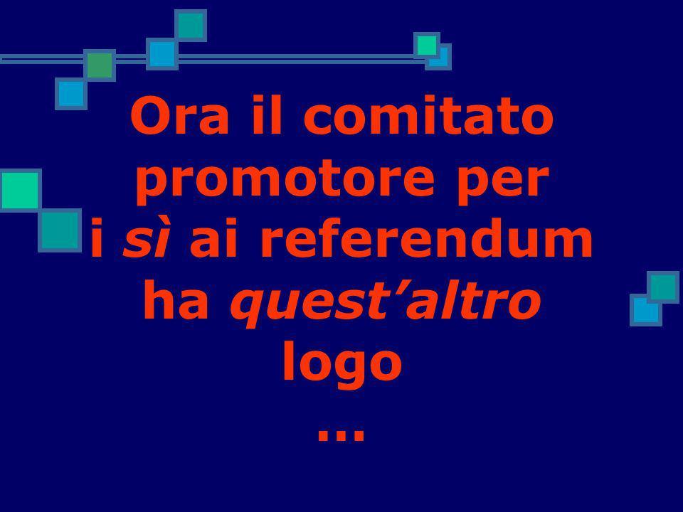 Ora il comitato promotore per i sì ai referendum ha quest'altro logo …