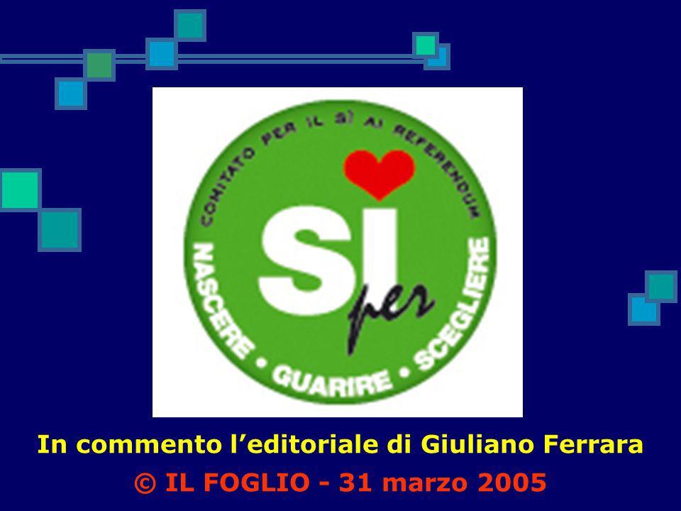 In commento l'editoriale di Giuliano Ferrara