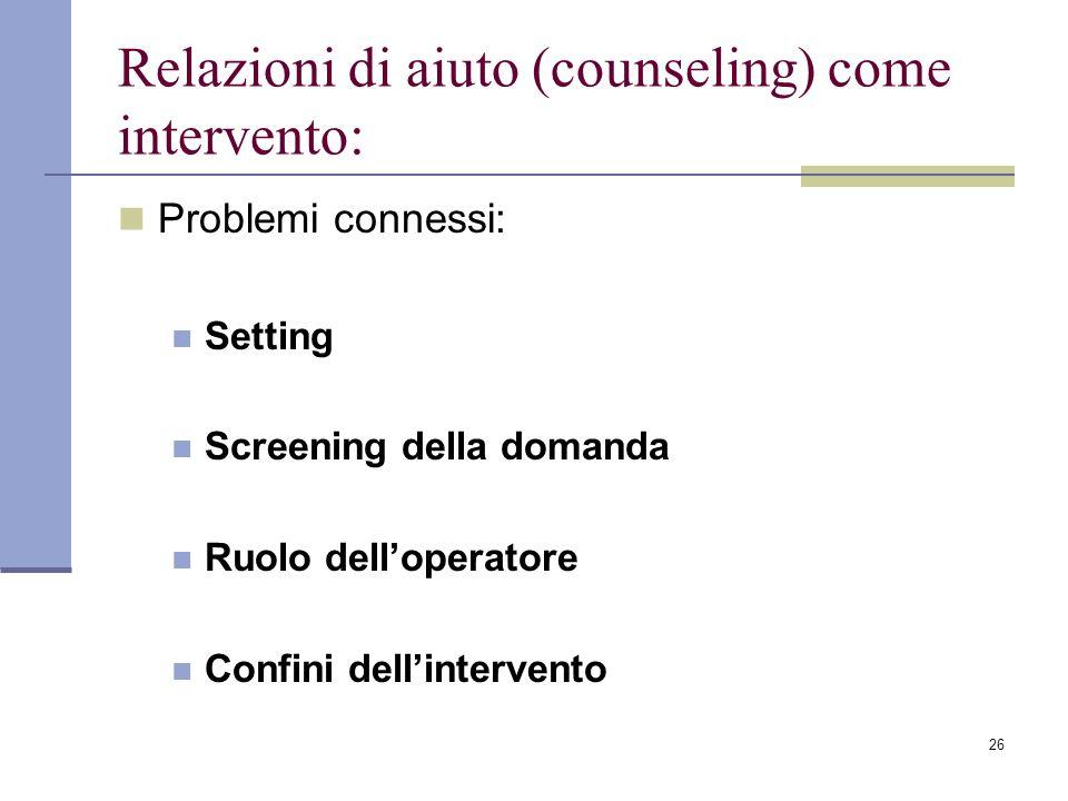 Relazioni di aiuto (counseling) come intervento:
