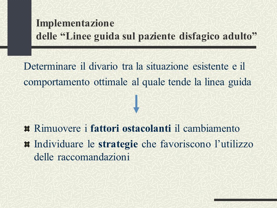 Implementazione delle Linee guida sul paziente disfagico adulto