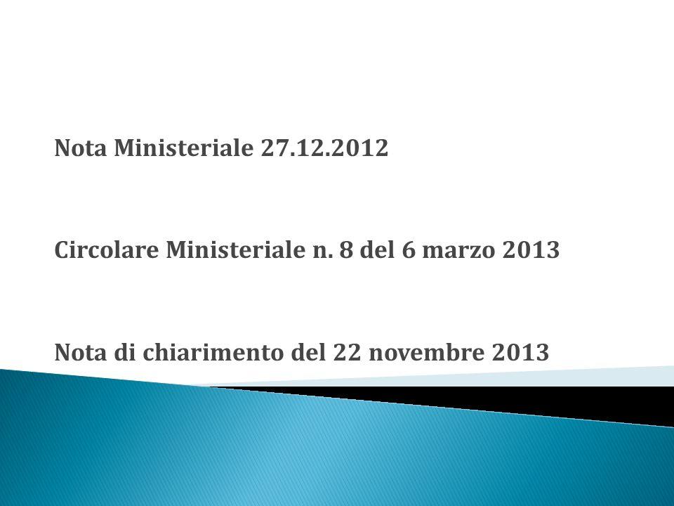 Nota Ministeriale 27.12.2012 Circolare Ministeriale n.