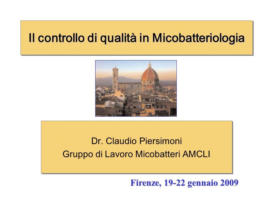 Il controllo di qualità in Micobatteriologia