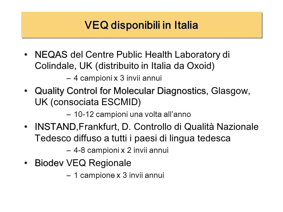 VEQ disponibili in Italia