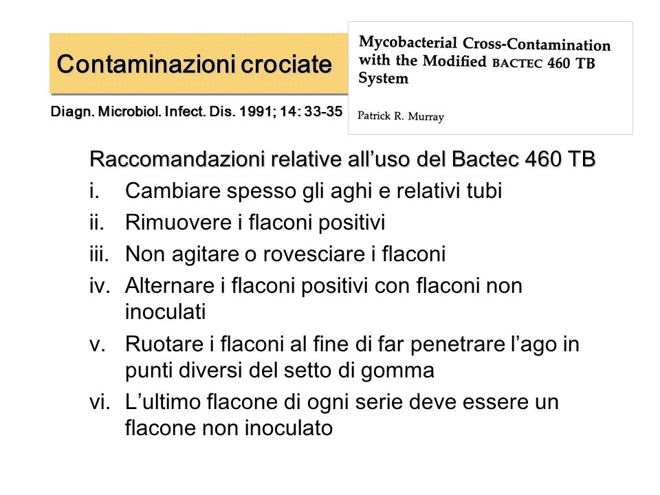 Diagn. Microbiol. Infect. Dis. 1991; 14: 33-35