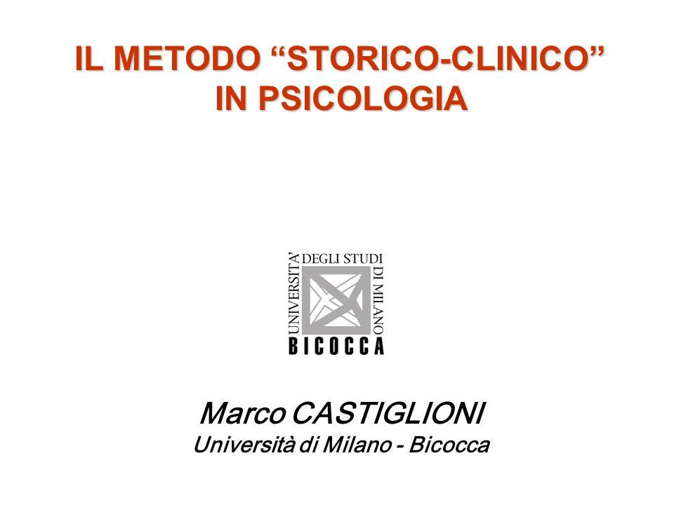 IL METODO STORICO-CLINICO IN PSICOLOGIA