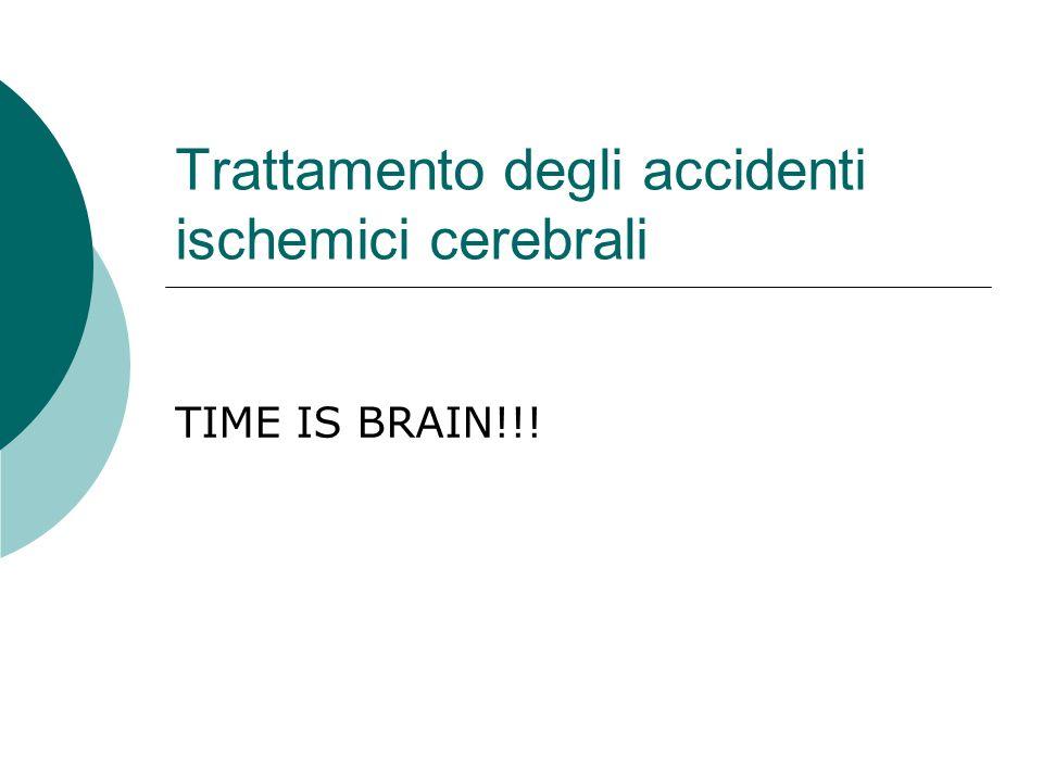 Trattamento degli accidenti ischemici cerebrali