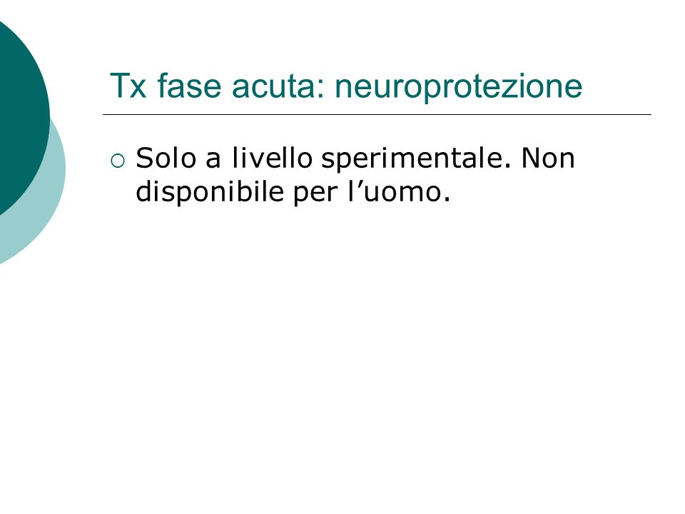 Tx fase acuta: neuroprotezione