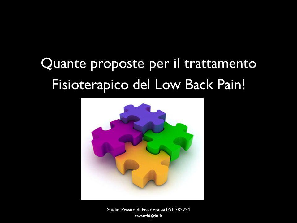 Quante proposte per il trattamento Fisioterapico del Low Back Pain!