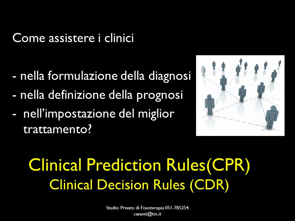 Clinical Prediction Rules(CPR) Clinical Decision Rules (CDR)