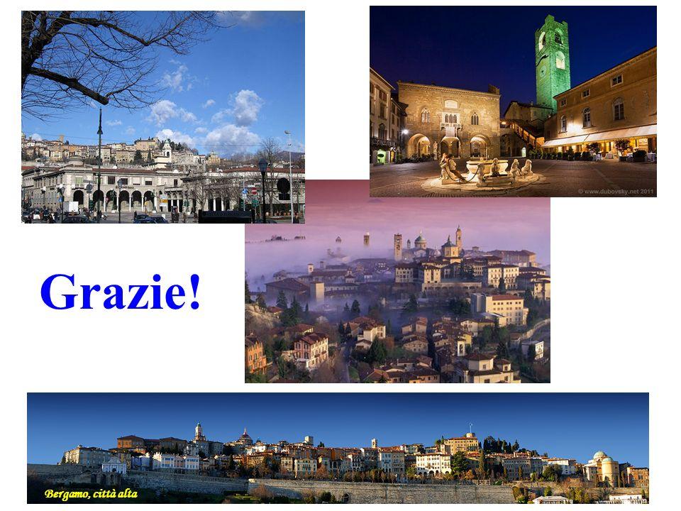 Grazie! Bergamo, città alta