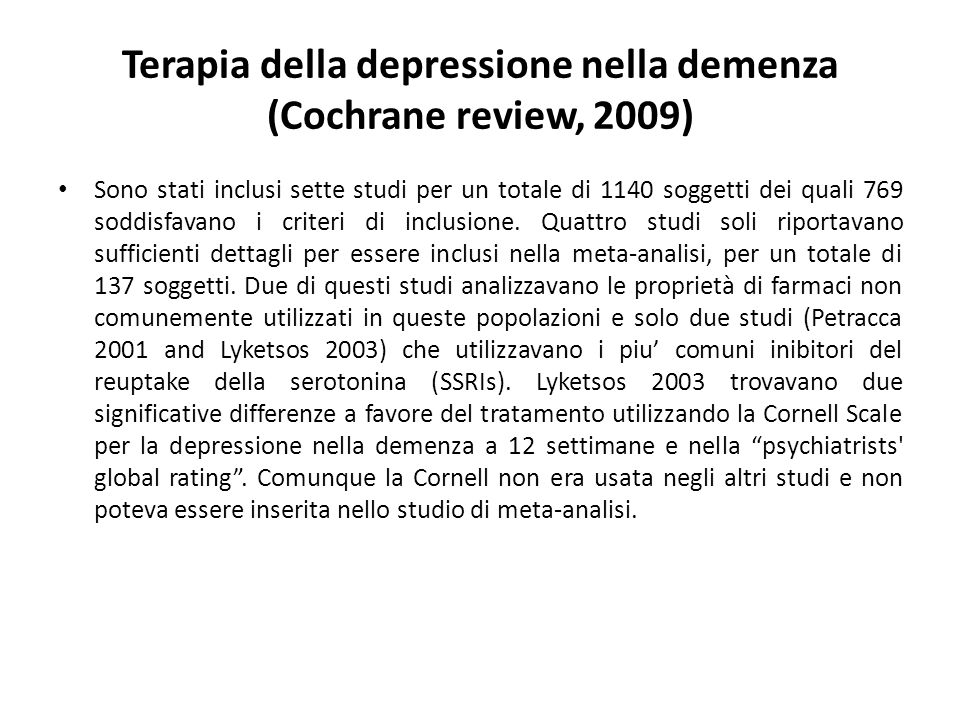 Terapia della depressione nella demenza (Cochrane review, 2009)