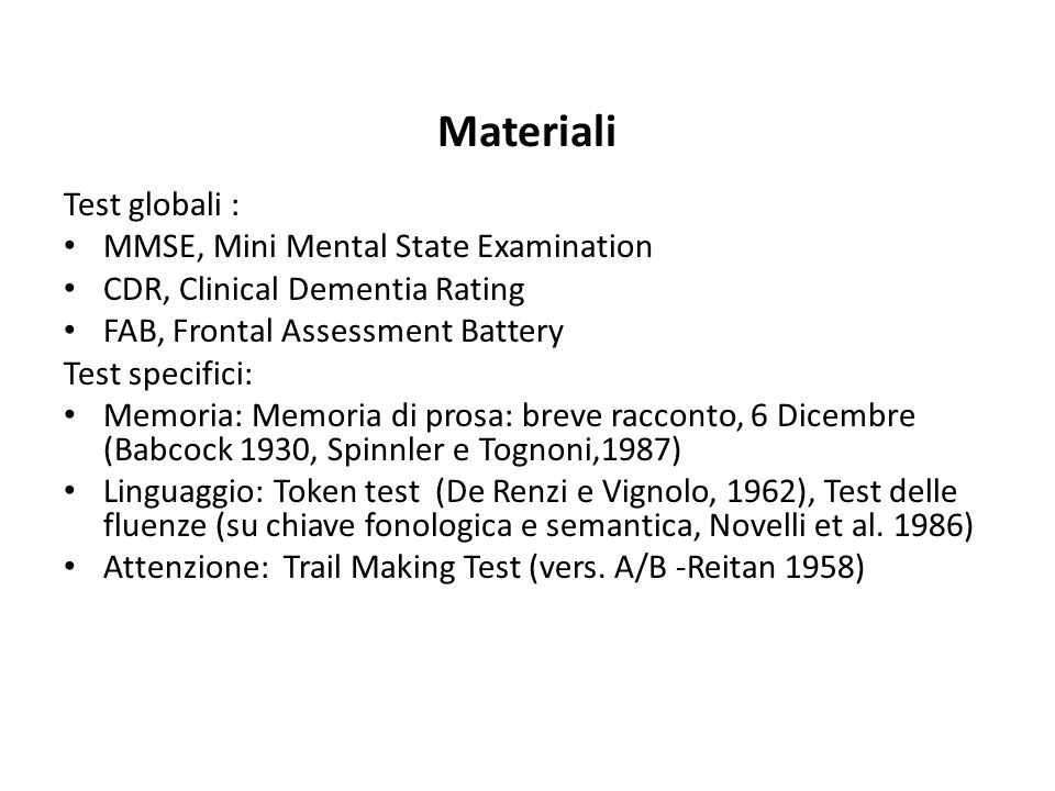 Materiali Test globali : MMSE, Mini Mental State Examination
