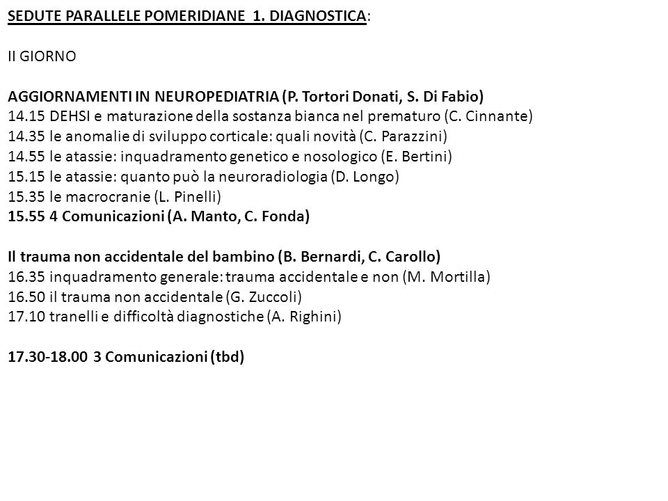 SEDUTE PARALLELE POMERIDIANE 1. DIAGNOSTICA: