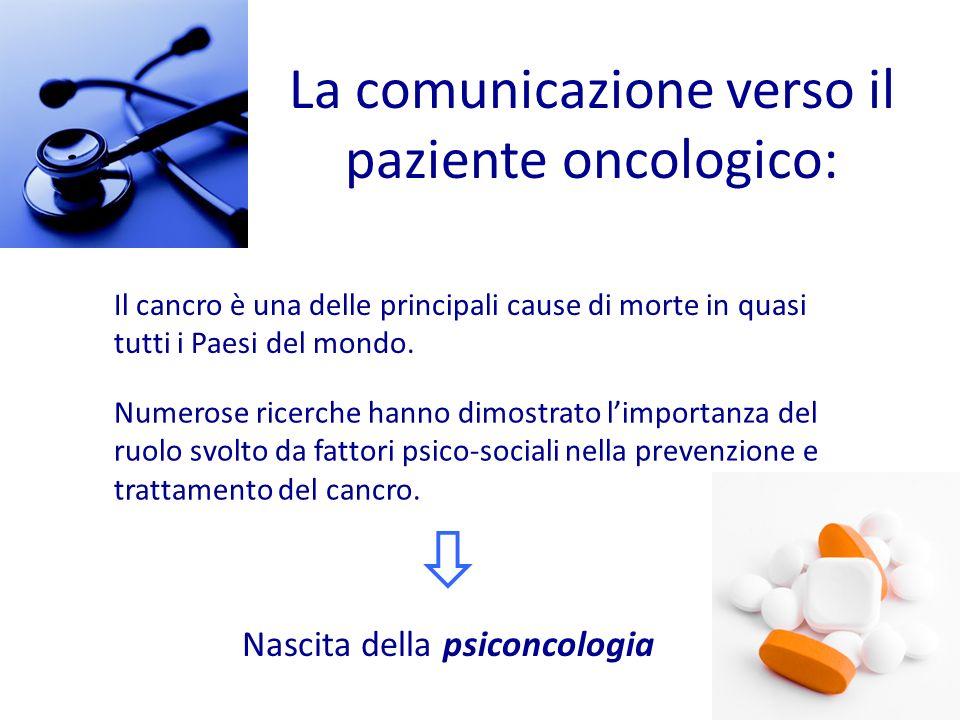  La comunicazione verso il paziente oncologico: