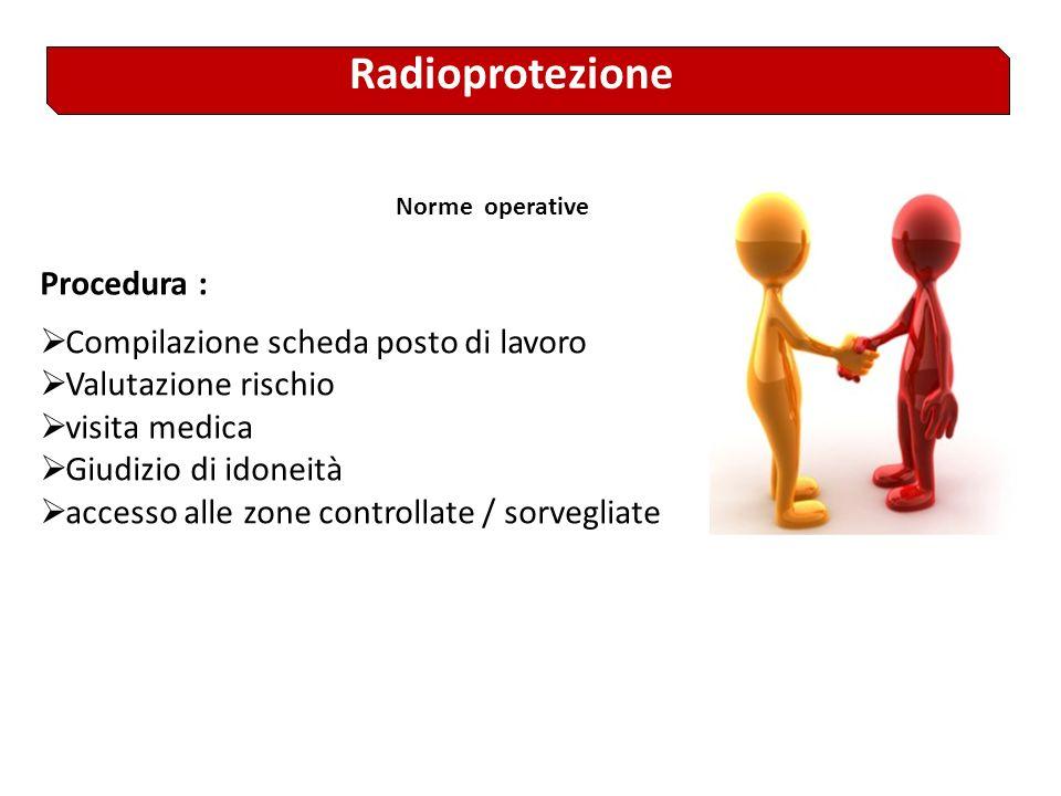 Radioprotezione Procedura : Compilazione scheda posto di lavoro