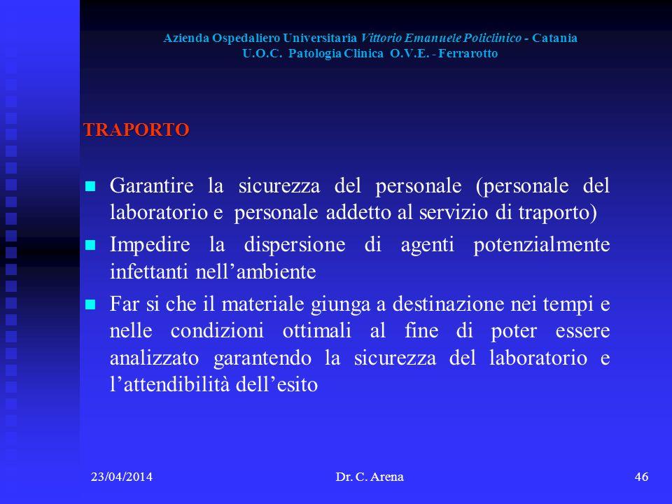 Azienda Ospedaliero Universitaria Vittorio Emanuele Policlinico - Catania U.O.C. Patologia Clinica O.V.E. - Ferrarotto